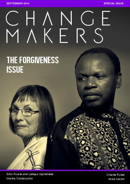 Changemakers Special Forgiveness Issue