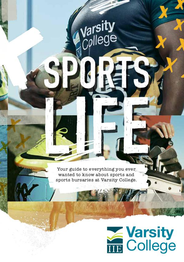 Varsity College Sports Life Brochure 2017 41831VC_Sports_Life_Brochure_2017_LR.PDF