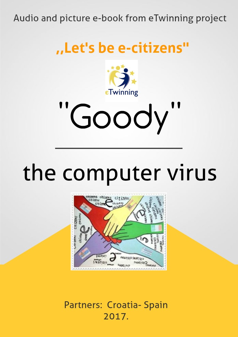 ''Goody''- the computer virus Audio and picture e-book from etwinning project
