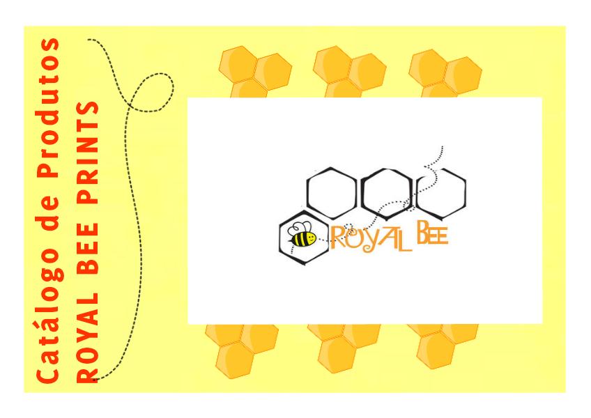 Catalogo de Produtos - Royal Bee Royal Bee