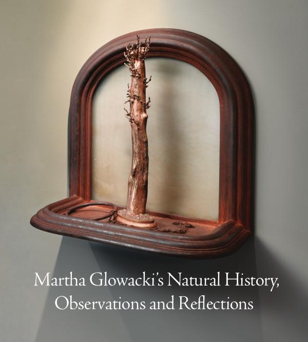 Martha Glowacki's Natural History, Observations and Reflections Martha Glowacki's Natural History