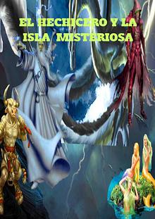 el hechicero y la isla misteriosa