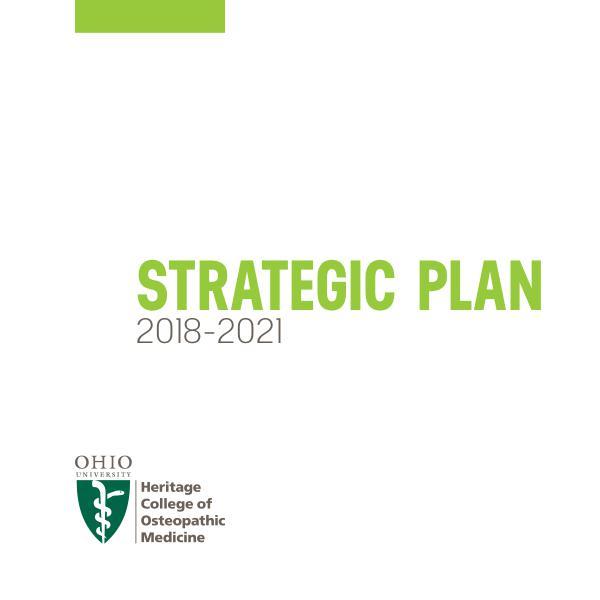 Heritage College of Osteopathic Medicine Strategic Plan 2018-2021 2018-2021