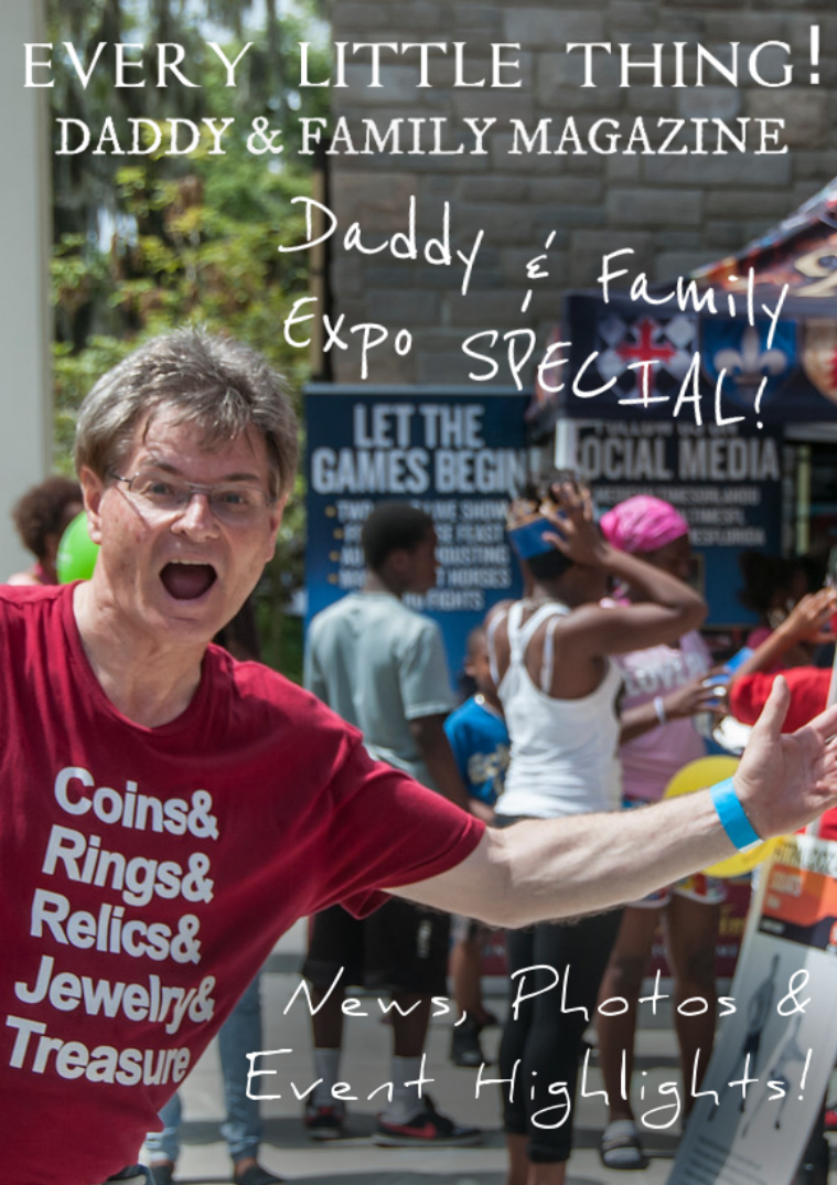 The Daddy & Family Magazine Expo Special Issue #2