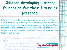 Children developing a strong foundation for their future at preschool