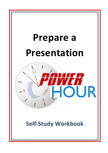 Self-Study Workbooks - Prepare a Presentation