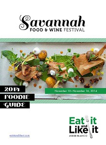 Eat It and Like It—Savannah Food & Wine Festival Guide