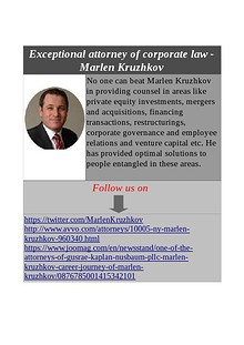 One of the attorneys of Gusrae Kaplan Nusbaum PLLC - Marlen Kruzhkov Exceptional attorney of corporate law - Marlen Kruzhkov