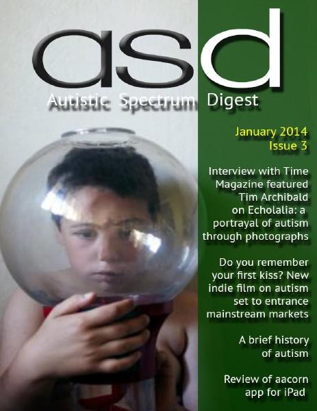 Autistic Spectrum Digest (Autism) Issue 3, January 2014