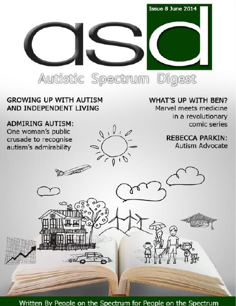 Autistic Spectrum Digest (Autism) Issue 8, June 2014