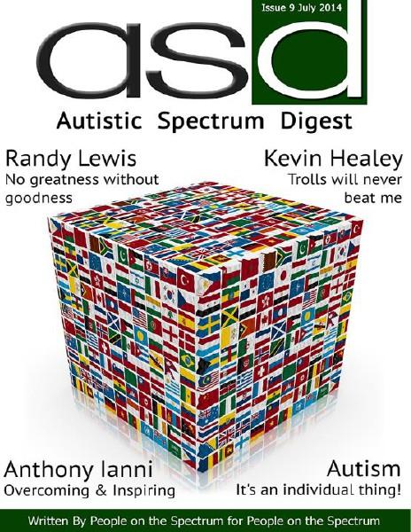 Autistic Spectrum Digest (Autism) Issue 9, July 2014