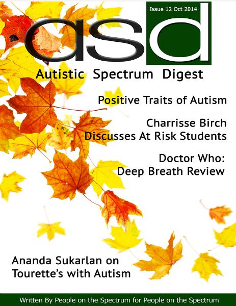Autistic Spectrum Digest (Autism) Issue 12, October 2014