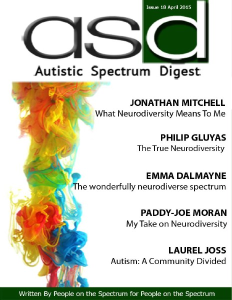 Autistic Spectrum Digest (Autism) Issue 18, April 2015