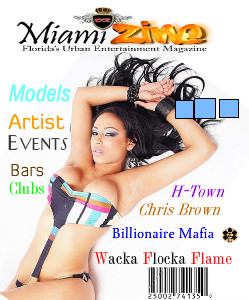 a South florida based magazine that focuses on the entertainment industry and the night life scene. a South florida based magazine that focuses on the