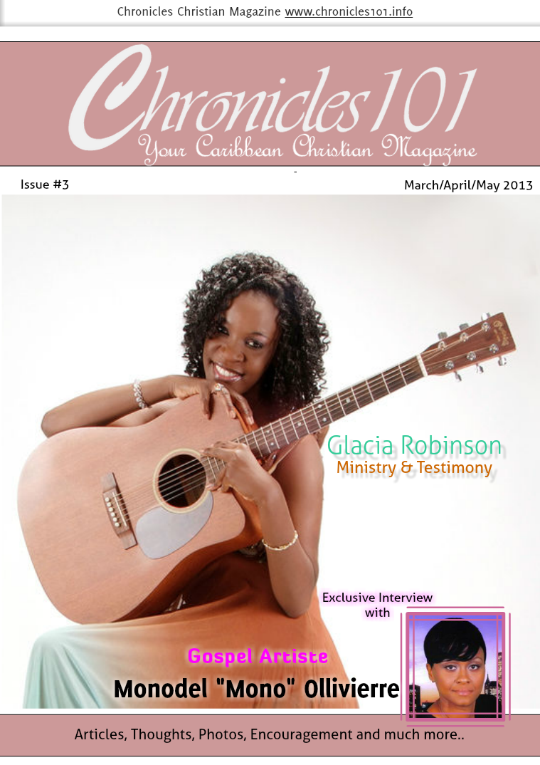 Chronicles101: Your Caribbean Christian Magazine March/April/May 2013