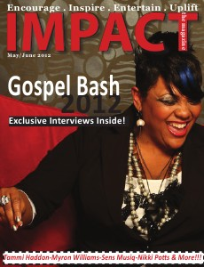IMPACT the Magazine Gospel Bash May/June Preview