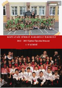 Okulda İlk Senemiz 2012-2013