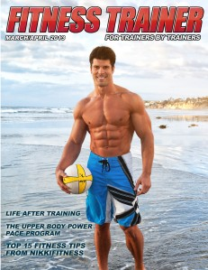Fitness Trainer Magazine Jan/Feb 2013 March/April 2013
