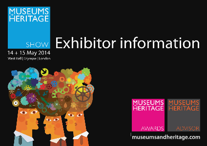 The Museums + Heritage Show Exhibitor Brochure 2014