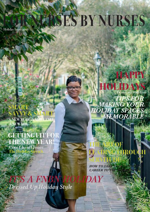 For Nurses By Nurses Holiday Issue 2016 Holiday Issue 2016