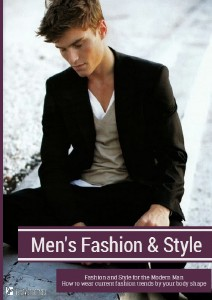 Men's Fashion and Style by Life-Styler Dec. 2013