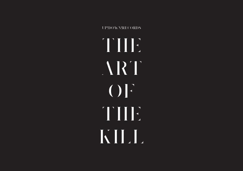 Up!Down! Records THE ART OF THE KILL