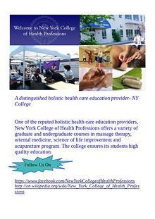New York College of Health Professions Holistic healthcare A distinguished holistic health care education provider- NY College