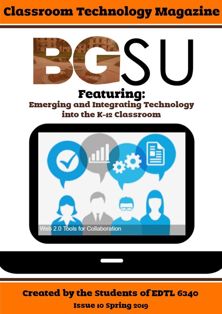 BGSU Classroom Technology E-Mag Spring 2019