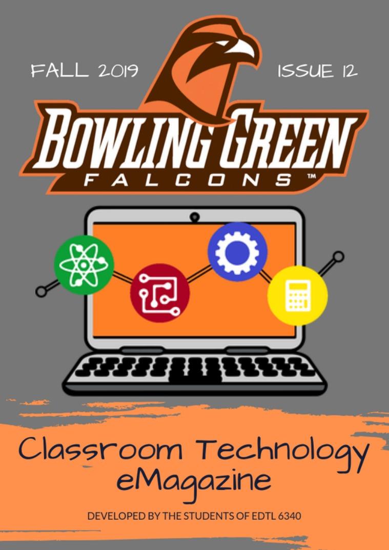 BGSU Classroom Technology E-Mag Fall 2019
