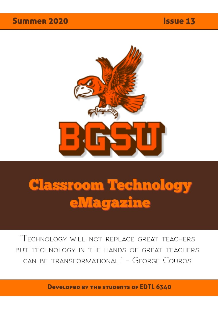 BGSU Classroom Technology E-Mag Summer 2020