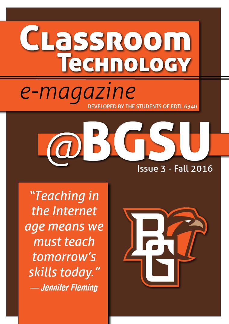 BGSU Classroom Technology E-Mag Fall 2016