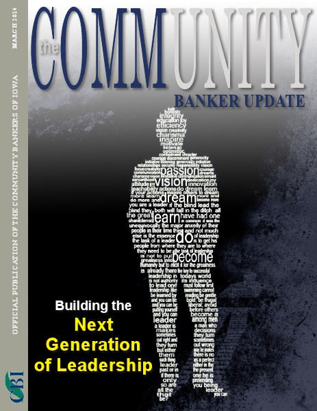 Community Bankers of Iowa Monthly Banker Update March 2014
