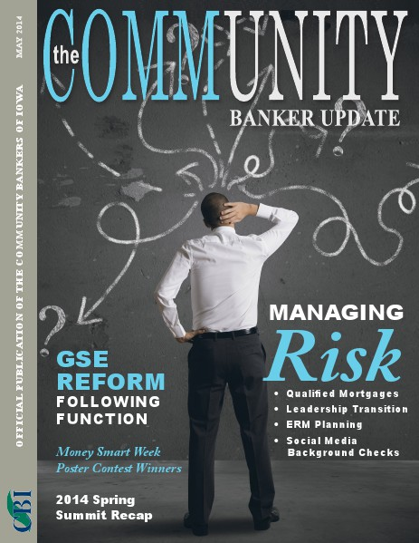 Community Bankers of Iowa Monthly Banker Update May 2014