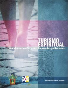 Turismo Espiritual Una alternativa de desarrollo para las poblaciones