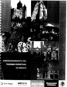 Dimensionamiento del Turismo Espiritual en México Dimensionamiento del Turismo Espiritual en México