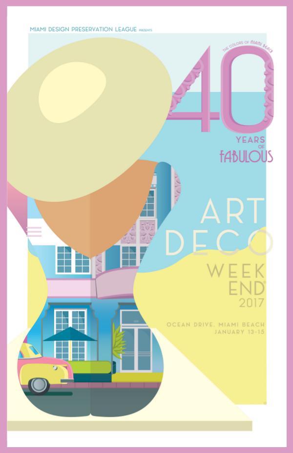 Art Deco Weekend 2017 The 40th Annual Art Deco Weekend