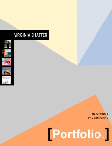 Virginia Shaffer's Resume and Portfolio 2013 Portfolio & Resume