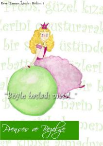 Prenses ve Bezelye Evvel zaman icinde... Bolum 1 Ocak-Subat 2013