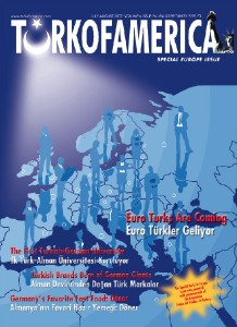 TURKOFAMERICA Volue 6 Issue 26 - European Issue Aug 15, 2007