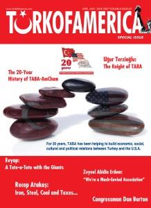 TURKOFAMERICA Volume 6 Issue 25 - TABA-AmCham 20th Anniversary