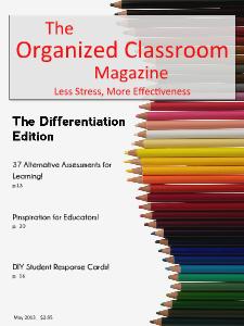 The Organized Classroom Magazine May 2013