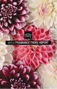 Fragrance Trend Report 2013 Issue