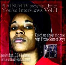 PLATNUM TV presents..Enter You'se Interviews Vol. 1
