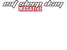 Eat Sleep DSM Magazine- Issue 1 Demo