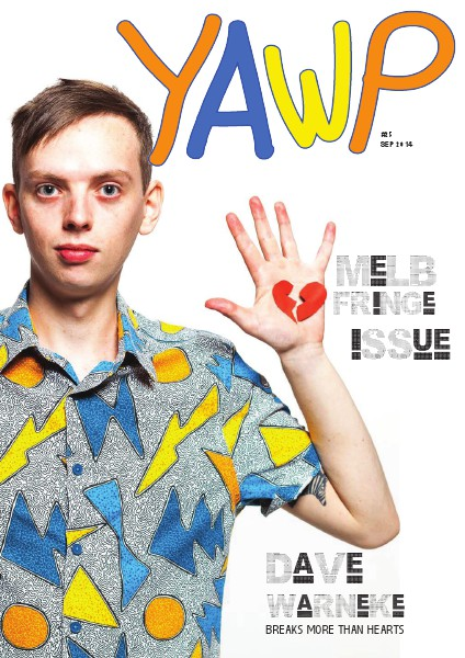Yawp Mag Issue 25 Melbourne Fringe
