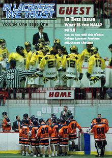 In Lacrosse We Trust Magazine Volume 1