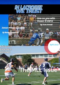 In Lacrosse We Trust Magazine Volume 1 April 2013