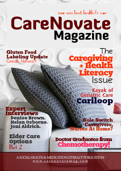 CareNovate Magazine The Caregiving + Health Literacy Issue #2