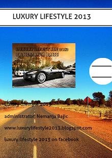 Luxury lifestyle 2013