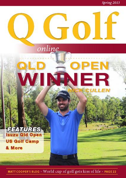 Q Golf - Official online magazine for Golf Queensland Spring 2013